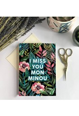 Merci Bonsoir par Marie-Claude Marquis Greeting Card - Miss You Minou