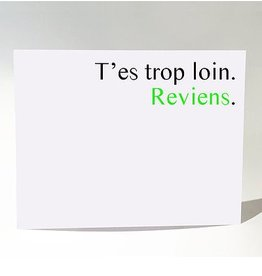 Masimto Postcard Trop Loin Reviens