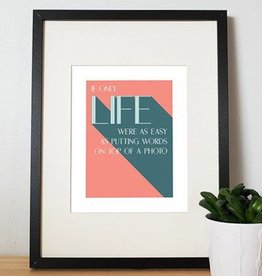 I'll know it when I see it Life as Easy as Words Affiche 8x10