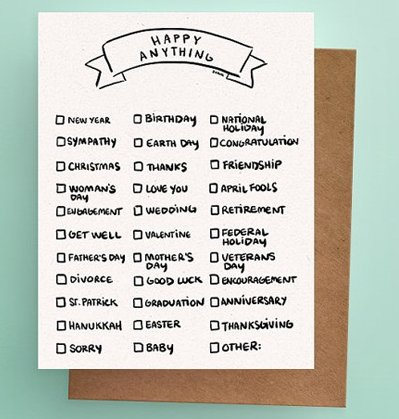 Darveelicious Darveelicious - Happy Anything Greeting Card