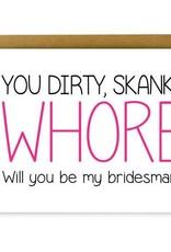 Hellafresh designs Hellafresh Designs Whore Bridesman Carte