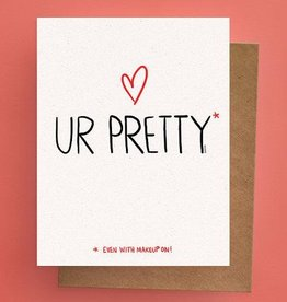 Darveelicious You're Pretty Greeting Card