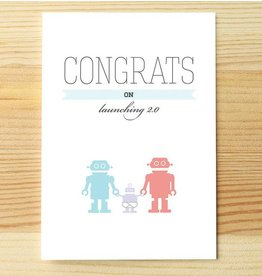 I'll know it when I see it Congrats Baby Robot Carte