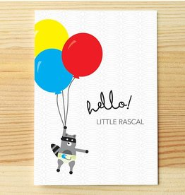 I'll know it when I see it Hello Rascal Greeting Card