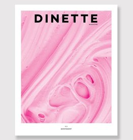 Dinette Dinette Magazine 013: Mouvement