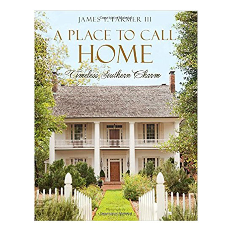 Gibbs Smith Publisher Book - A Place to Call Home - James T. Farmer
