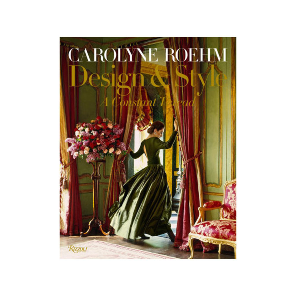 Book - Carolyne Roehm: Design & Style: A Constant Thread
