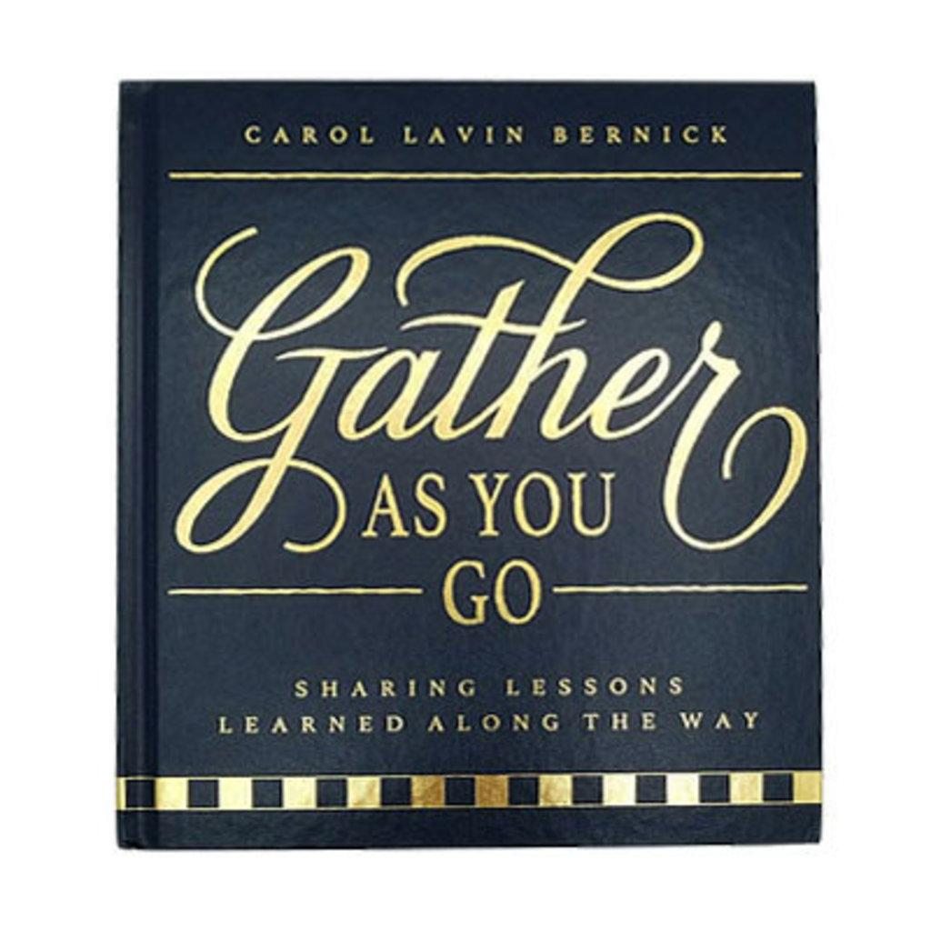 Book - Gather As You Go - Carol Lavin Bernick