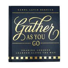 MH Book - Gather As You Go - Carol Lavin Bernick