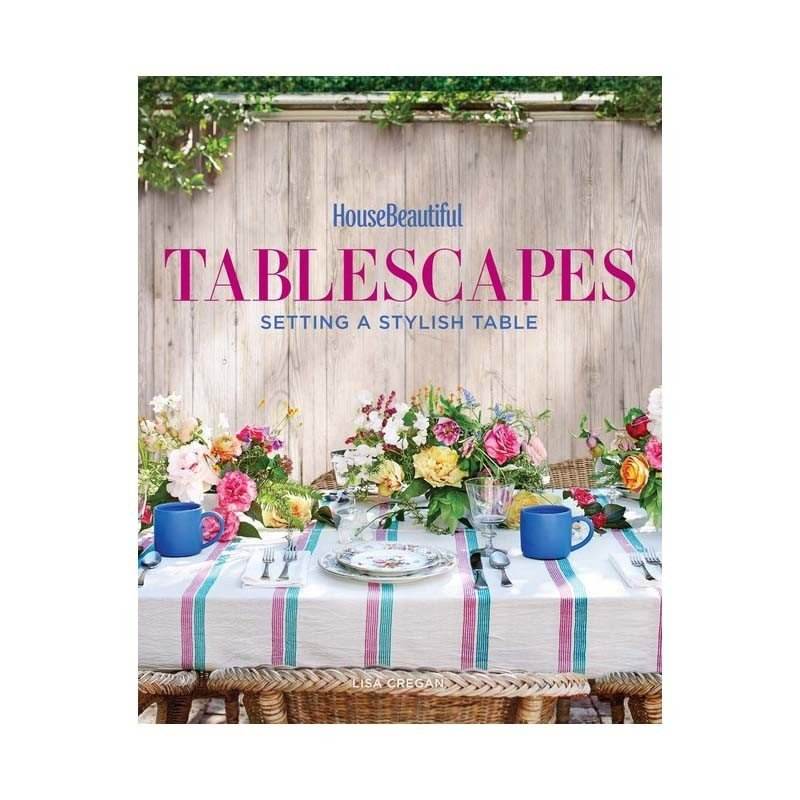 Sterling Publishing Book - House Beautiful: Tablescapes - Setting Stylish Table