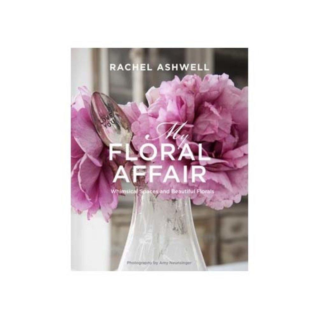 Book - Rachel Ashwell: My Floral Affair