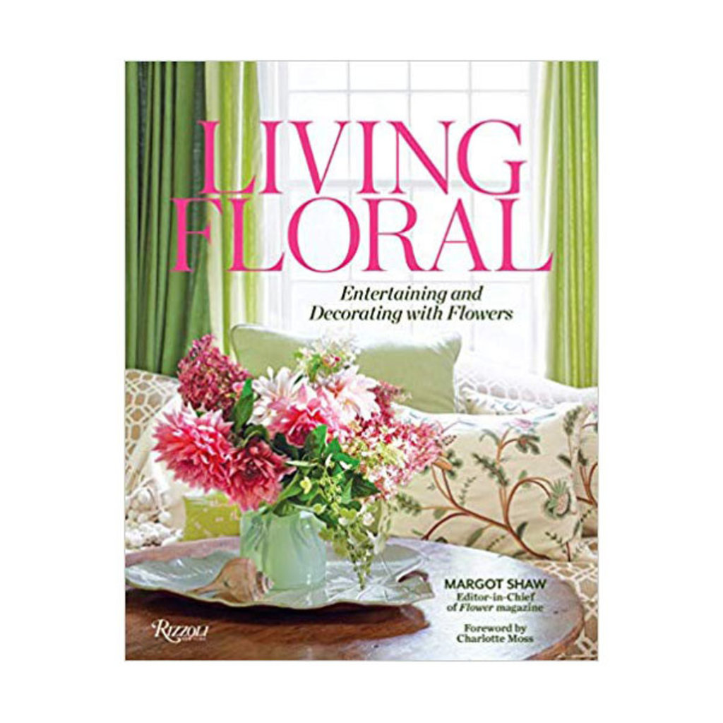 Penguin Random House Rizzoli Book - Living Floral - Margaret Shaw