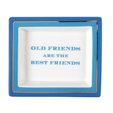 MH Tray - Old Friends are the Best Friends