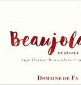 2016 Domaine de Fa Beaujolais 'En Besset' (750ml)
