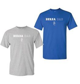 T-Shirt,Berea Dad,BC