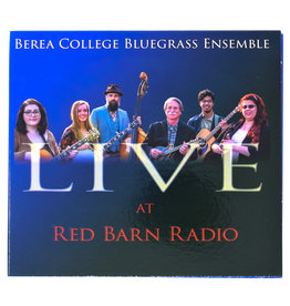 Al White Live At Red Barn Radio,CD, Berea College Bluegrass Ensemble