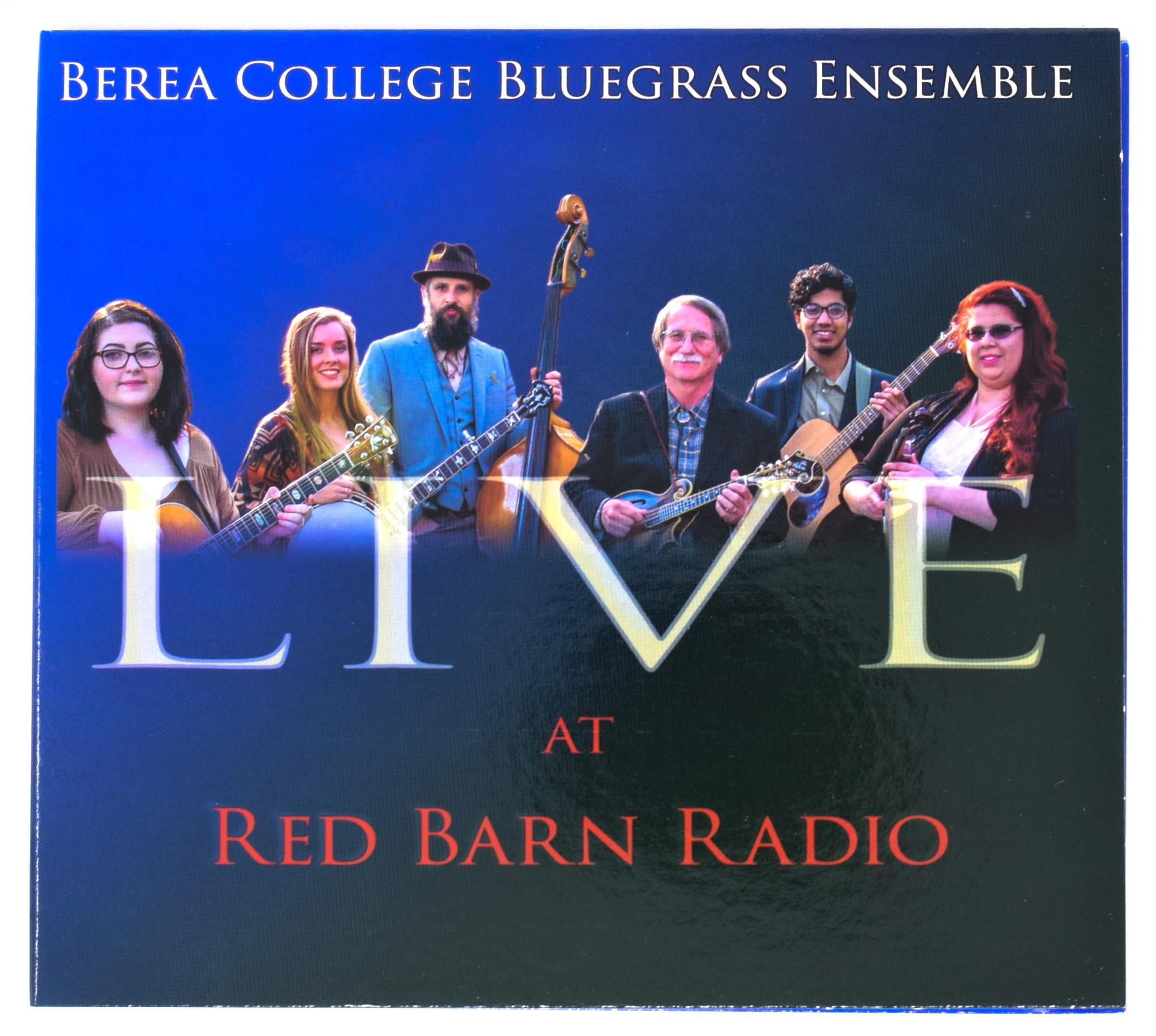 Al White Live At Red Barn Radio,CD, Berea College Bluegrass Ensemble