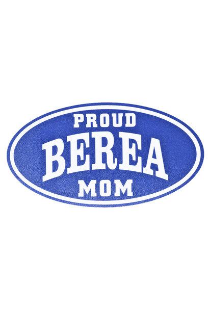 Proud Berea Mom Decal