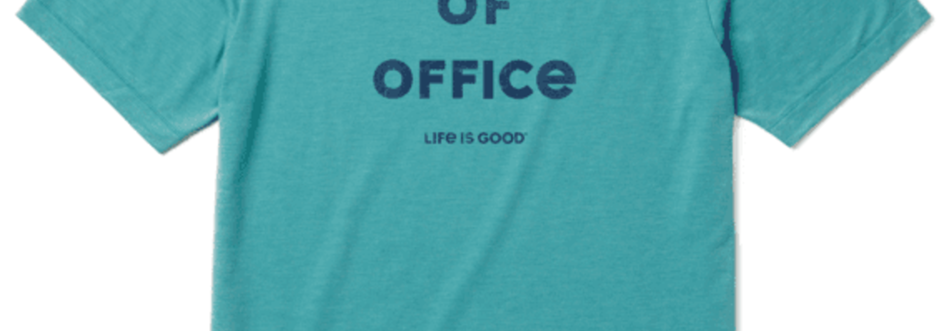 Out Of Office T-shirt Cool Life Is Good