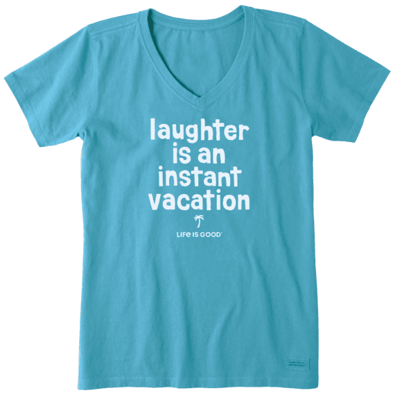 Laughter is an instant vacation T-shirt-1