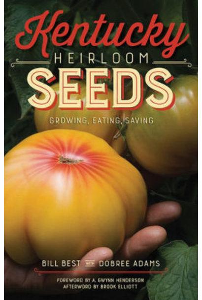 Kentucky Heirloom Seeds by Bill Best