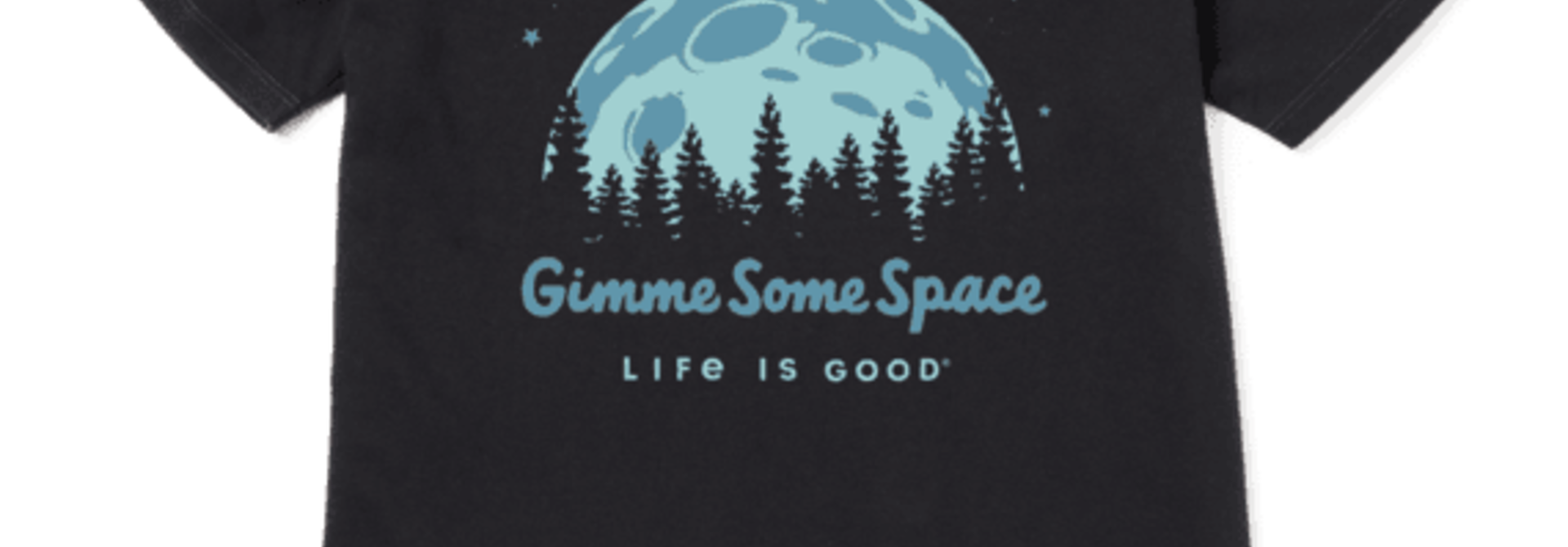 Gimme Some Space Crusher T-Shirt