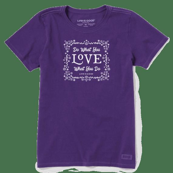 Do What You Love Crusher T-Shirt-1