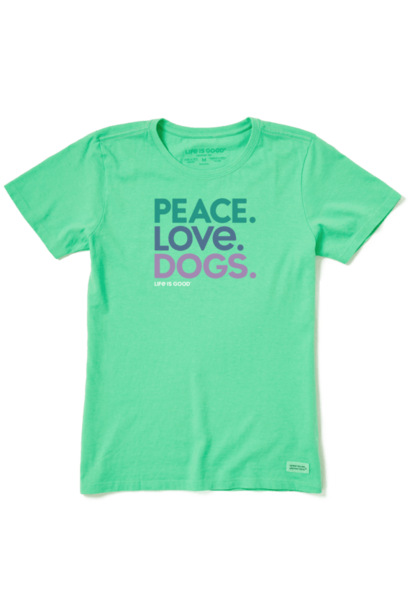 Peace Love Dogs Crusher T-Shirt