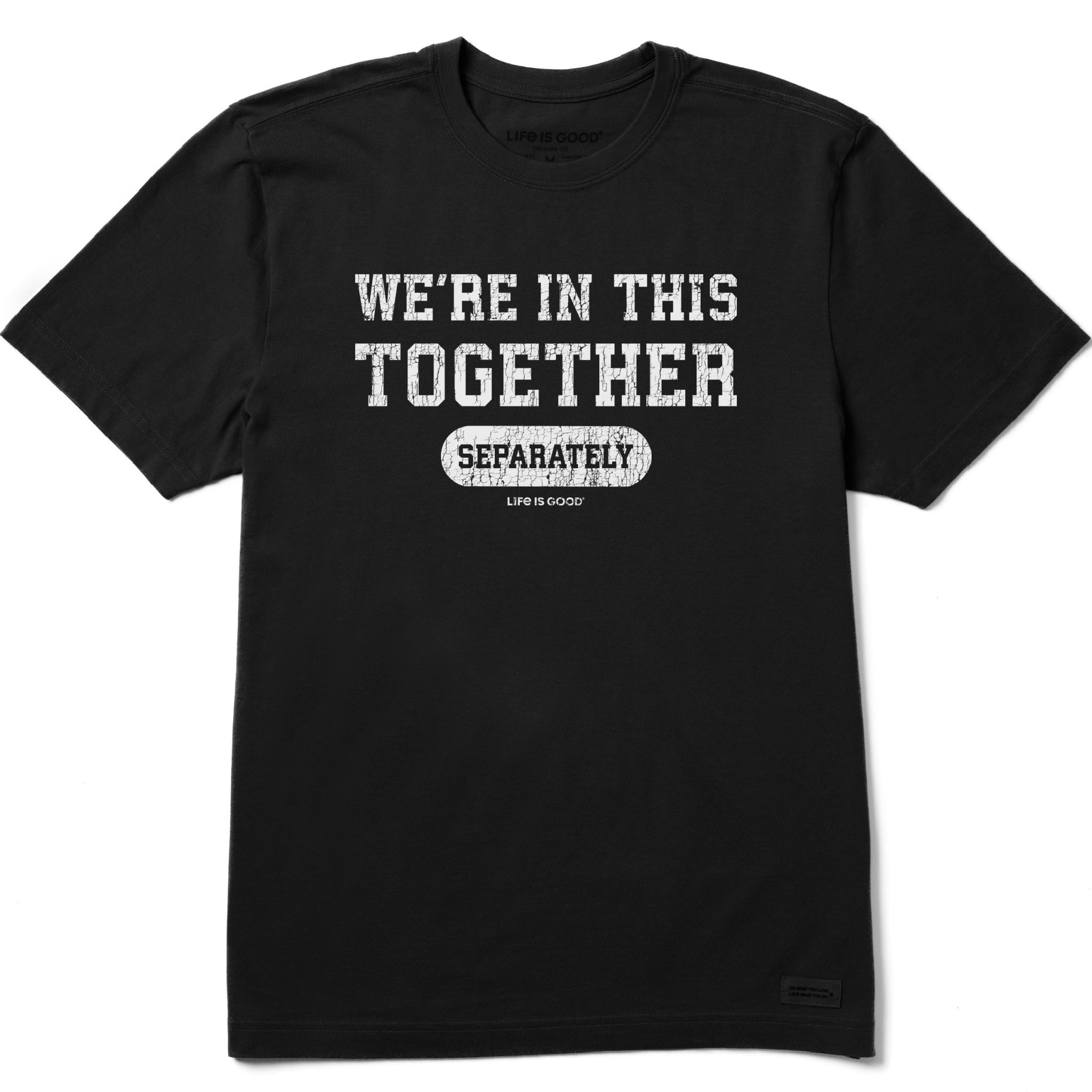 We're In This Together T-Shirt Life Is Good-1