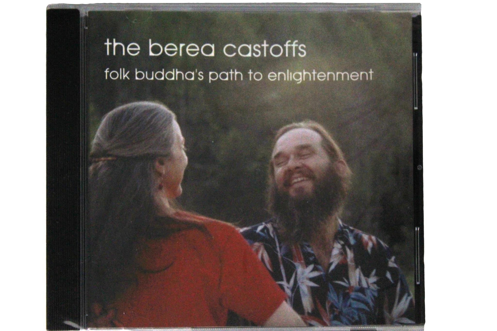 The Berea Castoffs: Folk Buddha's Path to Enlightenment-1