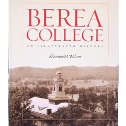 Berea College: An Illustrated History-2