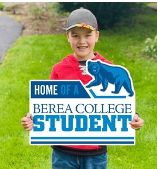 Home of a Berea College Student Yard Sign*-1