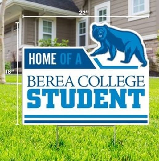 Home of a Berea College Student Yard Sign*-2