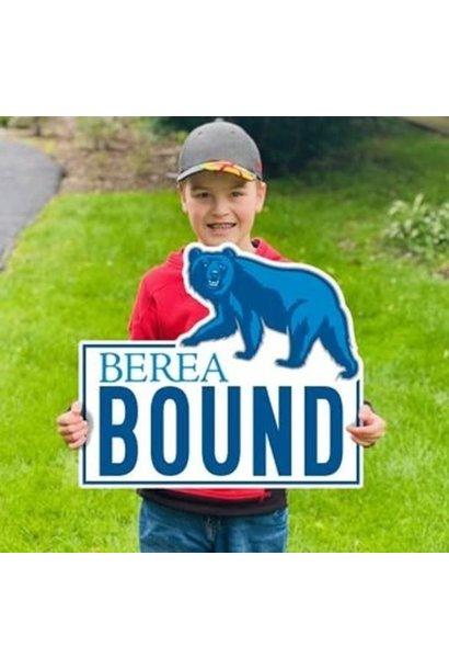 Berea Bound Yard Sign*