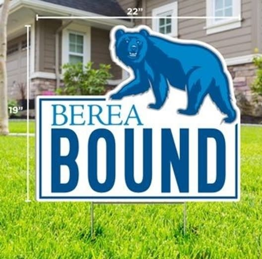 Berea Bound Yard Sign*-2