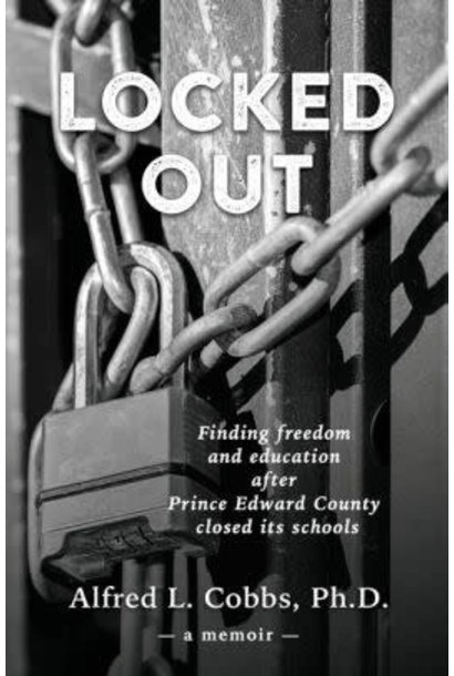 Locked Out ; Alfred L. Cobbs