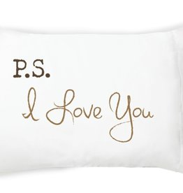Ps I Love You Pillowcase