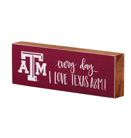 Every Day I Love A&M