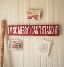 KALALOU Im So Merry Christmas Sign