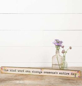 Natural Life One Kind Word Sign