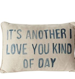 Creative Co-Op Kinda Day Pillow