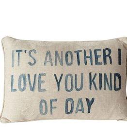 Creative Co-Op Kinda Day Pillow
