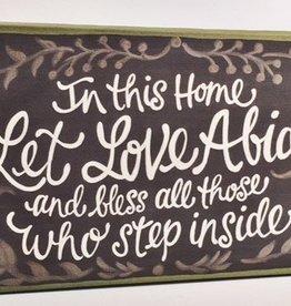 Let Love Abide 12x24