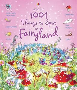 Usborne 1001 Fairyland Things to Spot