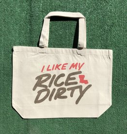 I Like My Rice Dirty Tote