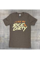 I Like My Rice Dirty Mens Tee