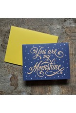 You Are My Moonshine Greeting Card