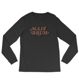 Retro Mais Bruh Mens LS Tee