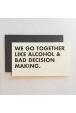 Alcohol & Bad Decisions Mini Card