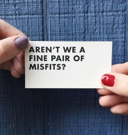 Fine Pair of Misfits Mini Card